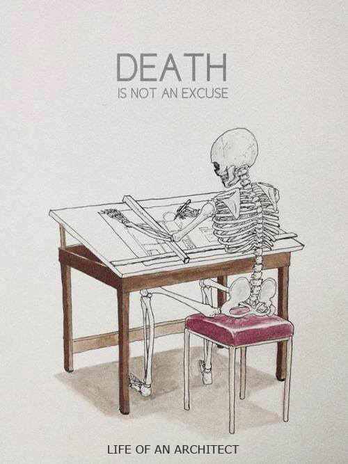life-of-an-architect-death-is-no-excuse